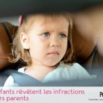 Les enfants révèlent les infractions de leurs parents