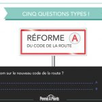 5 questions types issues de la réforme du Code de la Route 2016
