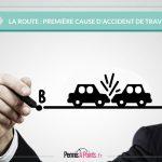 La route : première cause d'accident de travail