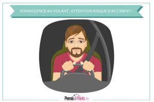 Somnolence au volant: attention risque élevé d'accident!
