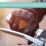 Deux-roues : le port des gants sera obligatoire à partir du 20 novembre