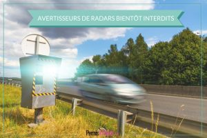 Avertisseurs de radars bientôt interdits
