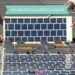 Début de la construction des premières routes solaires en France