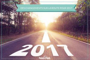 Des changements sur la route pour 2017