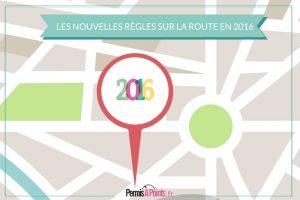 Les nouvelles règles sur la route en 2016