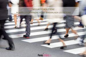 Nouvelle campagne de la Sécurité Routière pour sensibiliser les piétons