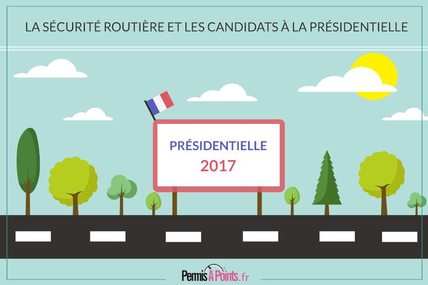 La sécurité routière et les candidats à la présidentielle