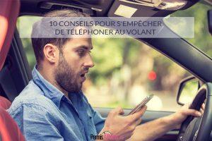 10 conseils pour s'empêcher de téléphoner au volant
