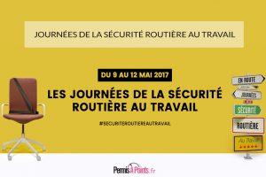 Journées sécurité routière en entreprise du 9 au 12 mai 2017