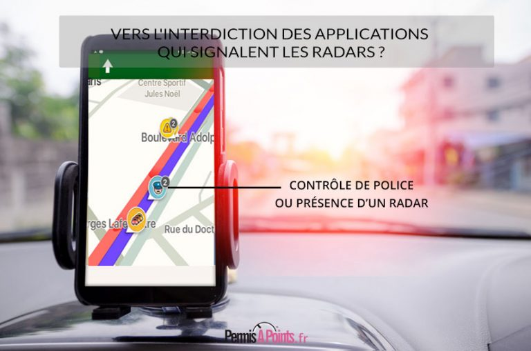 Vers l'interdiction des applications qui signalent les radars ?