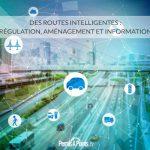 Des routes intelligentes : régulation, aménagement et information