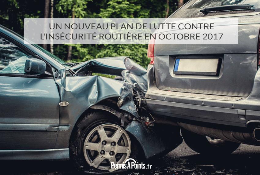 Un nouveau plan de lutte contre l'insécurité routière en octobre 2017