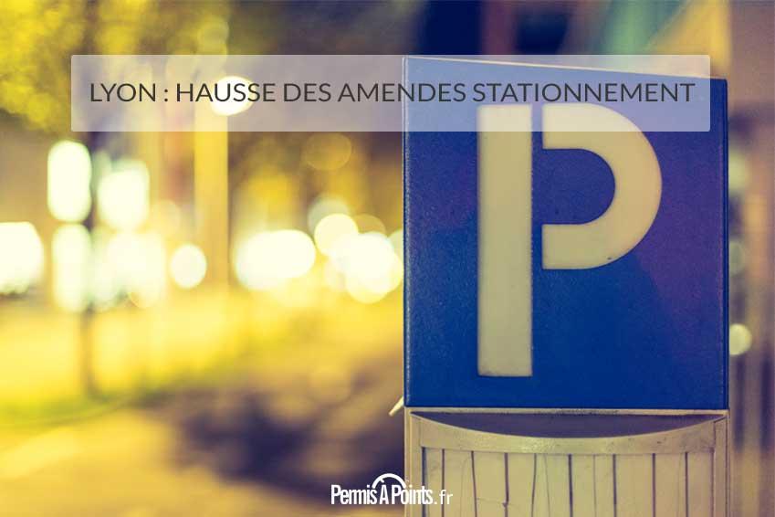 Lyon : hausse des amendesstationnement