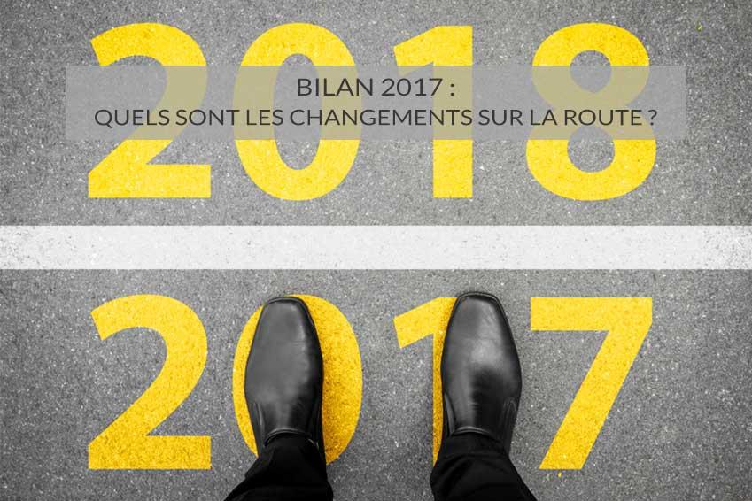Bilan 2017 : quels ont été les changements sur la route ?