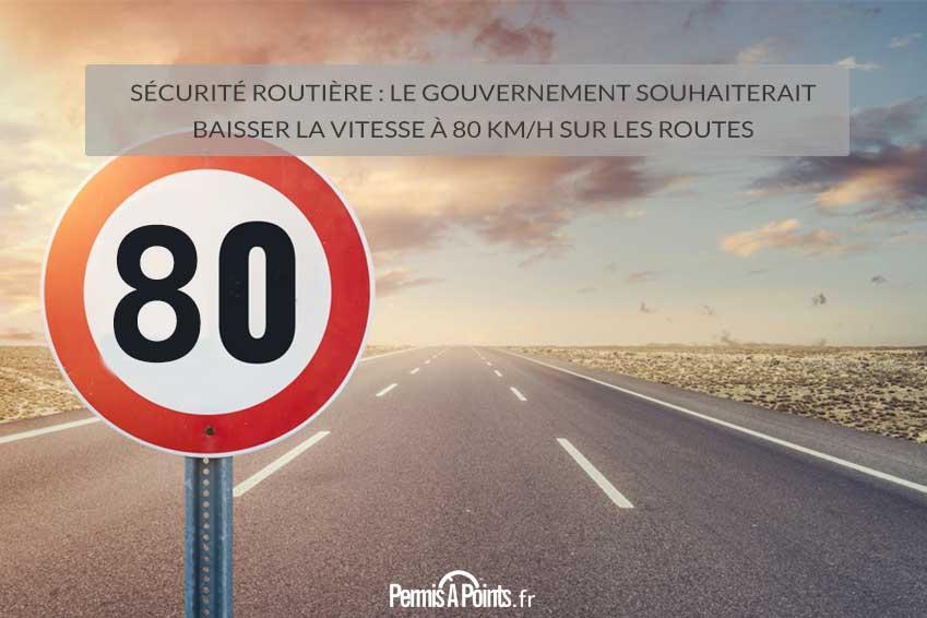 Sécurité Routière : le Gouvernement souhaiterait baisser la vitesse à 80 km/h sur les routes