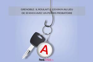 Grenoble : il roulaità 120 km/h au lieu de 30 km/h avec unpermisprobatoire