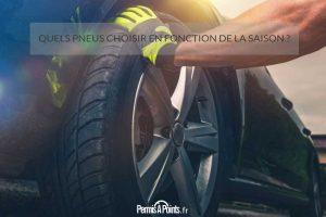 Quels pneus choisir en fonction de la saison ?