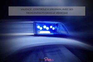 Valence: contrôlé à 198 km/h, avec ses trois enfants dans le véhicule