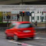 Montpellier : le chauffard grille un feu puis fonce sur des policiers