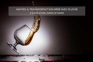 Nantes: il transportait son bébé avec plus de 2 g d'alcool dans le sang