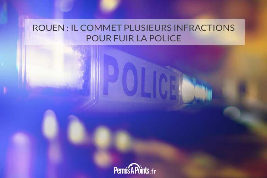 Rouen: il commet plusieurs infractions pour fuir la police