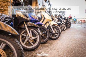 Peut-on conduire une moto ou un scooter avec le permis B?