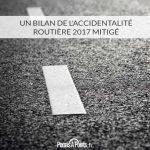 Un bilan de l'accidentalité routière 2017 mitigé