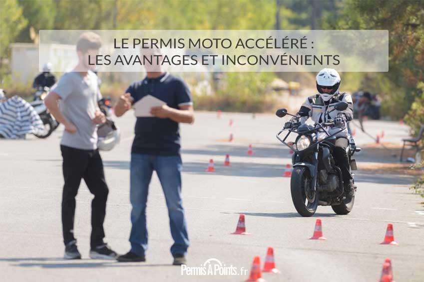 Le permis moto accéléré : les avantages et inconvénients
