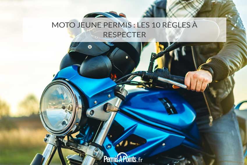 Moto jeune permis : les 10 règles à respecter