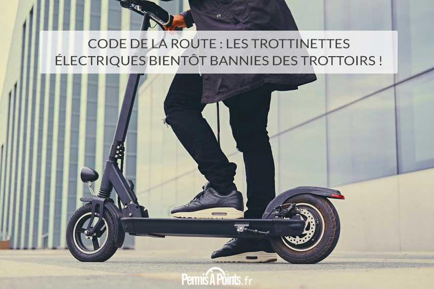 Code de la Route : les trottinettes électriques bientôt bannies des trottoirs !