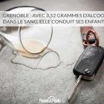 Grenoble : avec 3,52 grammes d'alcool dans le sang, elle conduit ses enfants