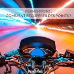 Permis moto : comment récupérer des points ?