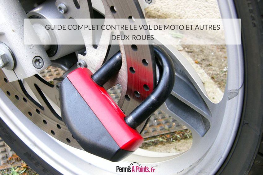 Guide complet contre le vol de moto et autres deux-roues