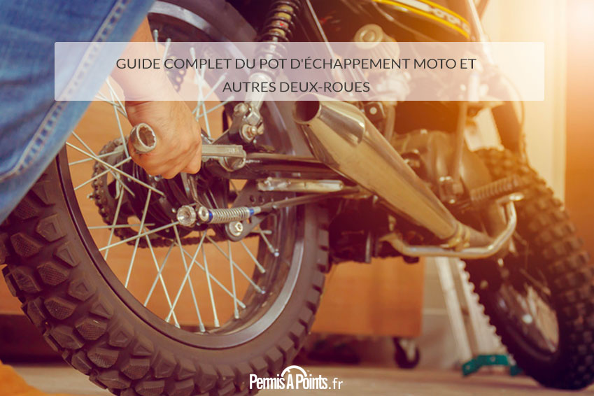 fe4f76d5b907b5 Guide complet du pot d'échappement moto et autres deux-roues