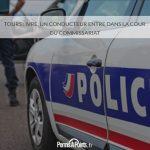 Tours : ivre, un conducteur entre dans la cour du commissariat