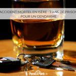 Accident mortel en Isère : 3 ans de prison pour un gendarme