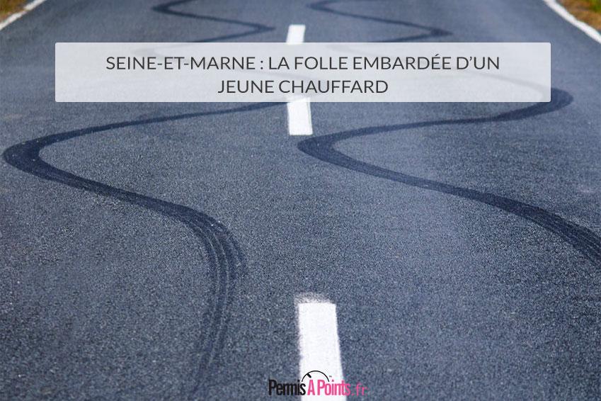Seine-et-Marne : la folle embardée d'un jeune chauffard