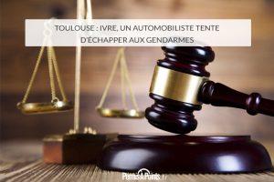 Toulouse : ivre, un automobiliste tente d'échapper aux gendarmes