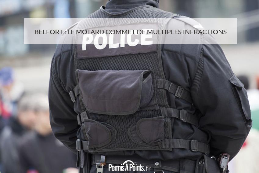 Belfort: le motard commet de multiples infractions