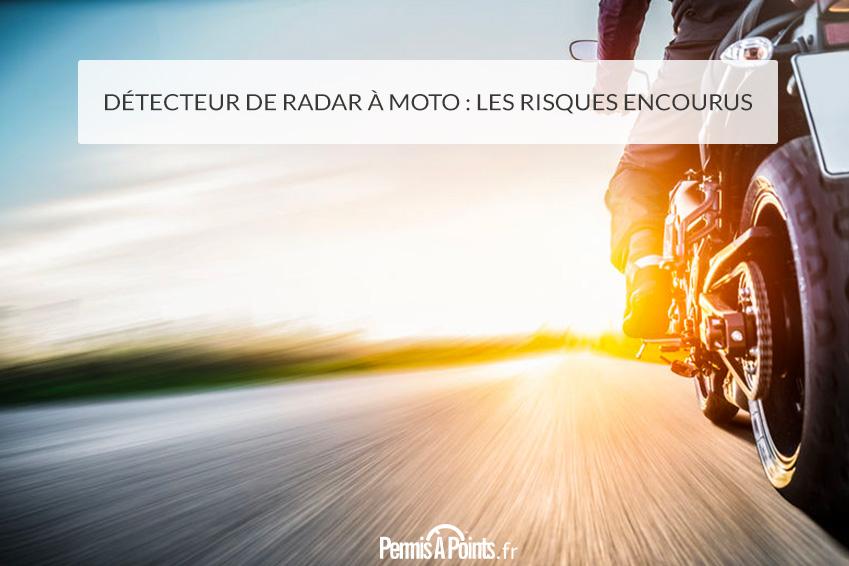 Détecteur de radar à moto : les risques encourus