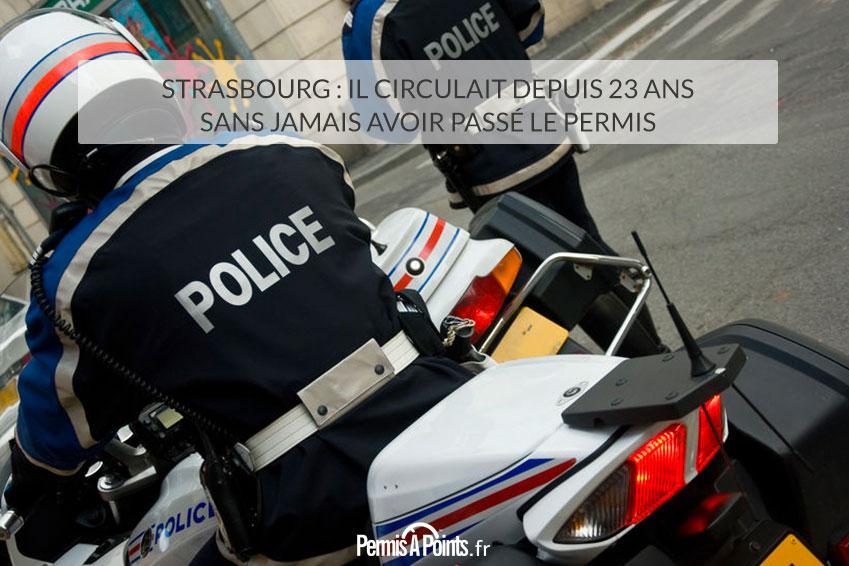 Strasbourg: il circulait depuis 23 ans sans jamais avoir passé le permis