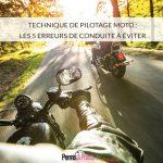 Technique de pilotage moto : les 5 erreurs de conduite à éviter