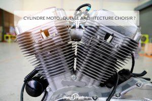 Cylindre moto : quelle architecture choisir ?
