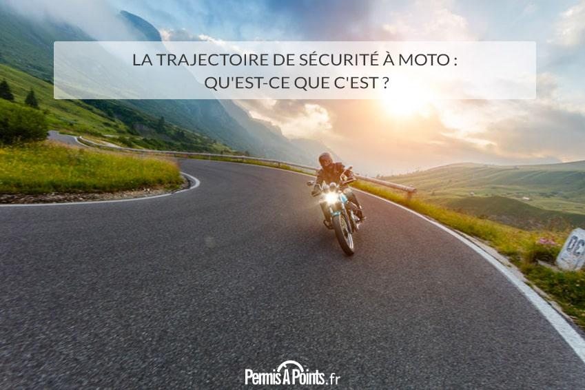 La trajectoire de sécurité à moto : qu'est-ce que c'est ?