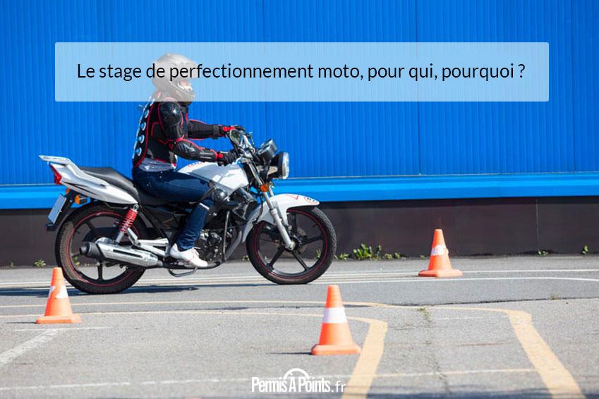 Le stage de perfectionnement moto, pour qui, pourquoi ?