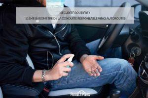 Sécurité Routière : 11ème baromètre de laconduite responsable Vinci Autoroutes
