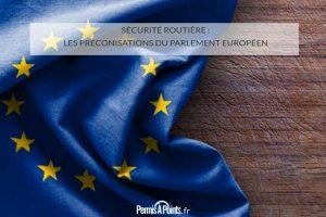 Sécurité routière : les préconisations du Parlement Européen